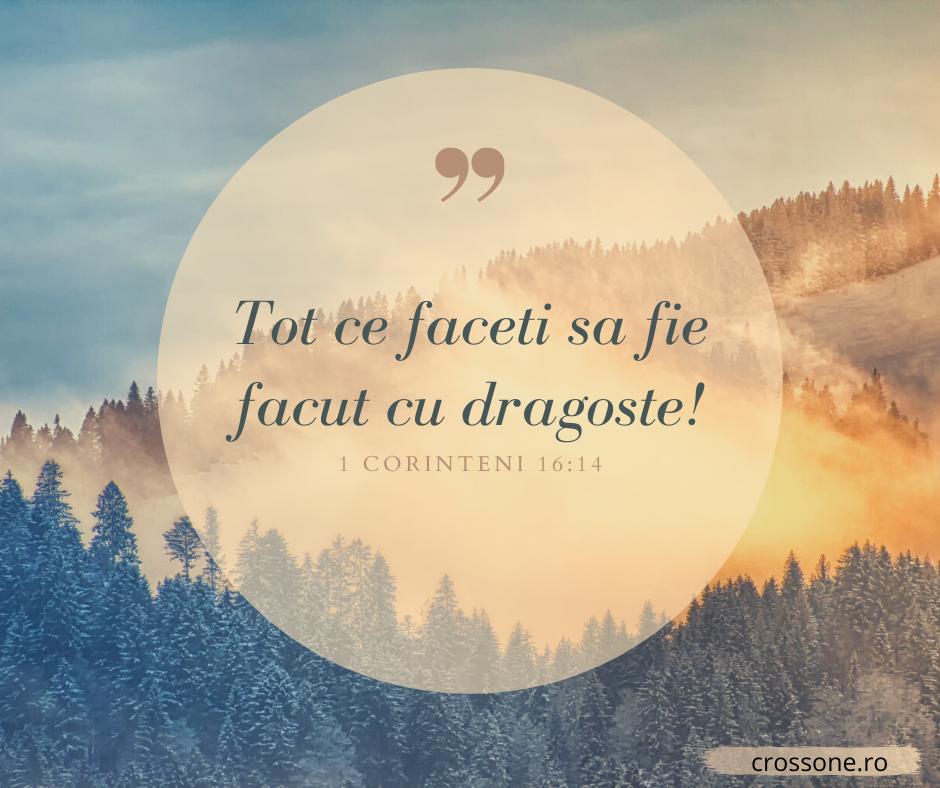 1 Octombrie 2020   1 Corinteni 16:14